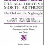 [PDF] [EPUB] The Alliterative Morte Arthure: The Owl and the Nightingale and Five Other Middle English Poems (Arcturus Books 116) Download
