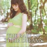 [PDF] [EPUB] The Baby of Their Dreams Download