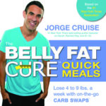 [PDF] [EPUB] The Belly Fat Cure Quick Meals: Lose 4 to 9 lbs. a week with on-the-go CARB SWAPS Download
