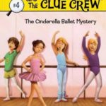 [PDF] [EPUB] The Cinderella Ballet Mystery (Nancy Drew and the Clue Crew, #4) Download