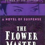 [PDF] [EPUB] The Flower Master (Rei Shimura #3) Download
