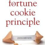 [PDF] [EPUB] The Fortune Cookie Principle: The 20 Keys to a Great Brand Story and Why Your Business Needs One Download