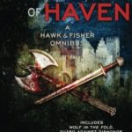 [PDF] [EPUB] The Guards of Haven: A Hawk and Fisher Omnibus (Volume 2) Download