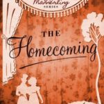 [PDF] [EPUB] The Homecoming: A Novel of Regency England – Being the Sixth Volume of The Daughters of Mannerling Download