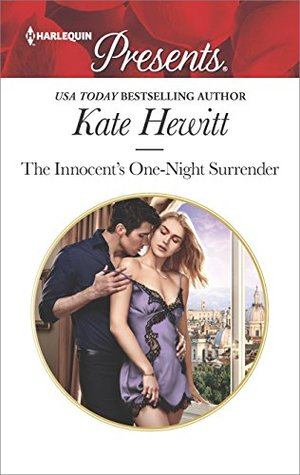 [PDF] [EPUB] The Innocent's One-Night Surrender (Harlequin Presents) Download by Kate Hewitt