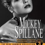 [PDF] [EPUB] The Mike Hammer Collection, Volume III Download