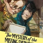 [PDF] [EPUB] The Mystery of the Missing Everything (Bethesda Fielding, #2) Download