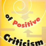 [PDF] [EPUB] The Power of Positive Criticism Download
