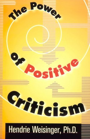 [PDF] [EPUB] The Power of Positive Criticism Download by Hendrie Weisinger