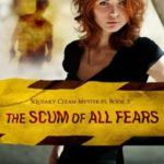 [PDF] [EPUB] The Scum of All Fears (Squeaky Clean #5) Download