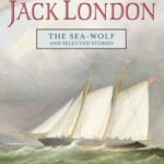[PDF] [EPUB] The Sea-Wolf and Selected Stories Download