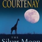 [PDF] [EPUB] The Silver Moon: Reflections on Life, Death and Writing Download