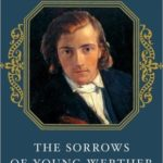 [PDF] [EPUB] The Sorrows of Young Werther and Selected Writings Download