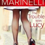 [PDF] [EPUB] The Trouble with Lucy Download