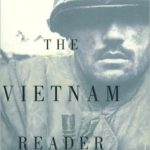 [PDF] [EPUB] The Vietnam Reader: The Definitive Collection of Fiction and Nonfiction on the War Download
