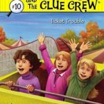 [PDF] [EPUB] Ticket Trouble (Nancy Drew and the Clue Crew, #10) Download