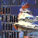 [PDF] [EPUB] To Fear The Light: The sequel to 'To Save the Sun' Download