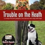 [PDF] [EPUB] Trouble On The Heath (Quick Reads) Download