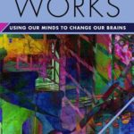 [PDF] [EPUB] Why Therapy Works: Using Our Minds to Change Our Brains Download