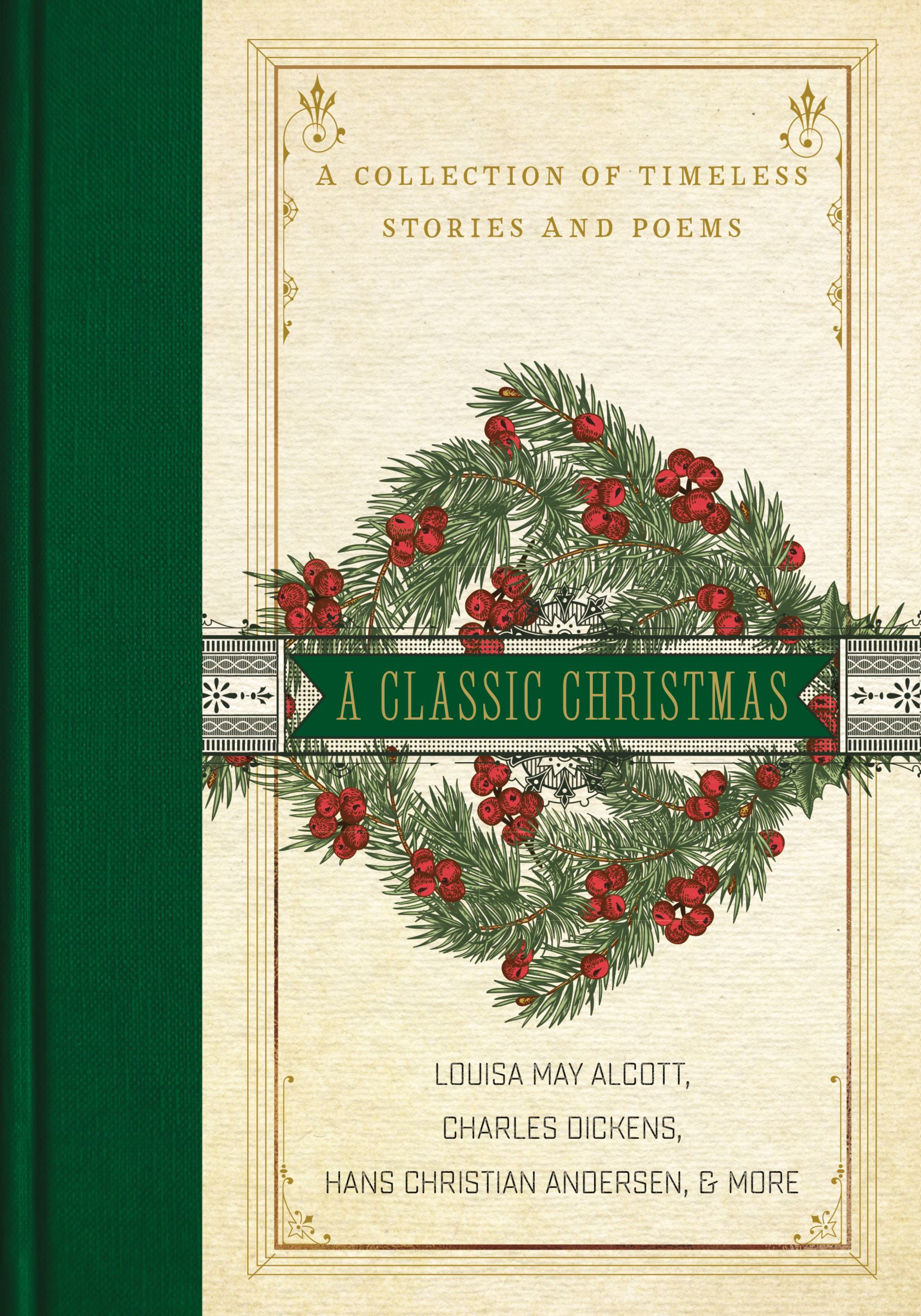 [PDF] [EPUB] A Classic Christmas: A Collection of Timeless Stories and Poems Download by Charles Dickens