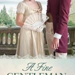 [PDF] [EPUB] A Fine Gentleman (The Jonquil Brothers #4) Download