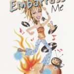 [PDF] [EPUB] A Mother to Embarrass Me Download
