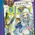 [PDF] [EPUB] A Semi-Charming Kind of Life (Ever After High: A School Story, #3) Download