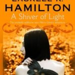 [PDF] [EPUB] A Shiver of Light (Merry Gentry, #9) Download