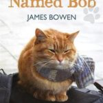 [PDF] [EPUB] A Street Cat Named Bob: How One Man and His Cat Found Hope on the Streets Download