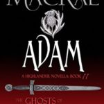 [PDF] [EPUB] Adam (The Ghosts of Culloden Moor #11) Download