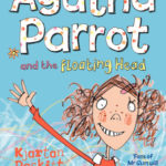 [PDF] [EPUB] Agatha Parrot and the Floating Head Download