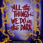 [PDF] [EPUB] All the Things We Do in the Dark Download