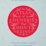 [PDF] [EPUB] An Atlas of Countries That Don't Exist: A Compendium of Fifty Unrecognized and Largely Unnoticed States Download