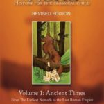 [PDF] [EPUB] Ancient Times: From the Earliest Nomads to the Last Roman Emperor (The Story of the World #1) Download
