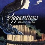 [PDF] [EPUB] Apparitions: Ghosts of Old Edo Download