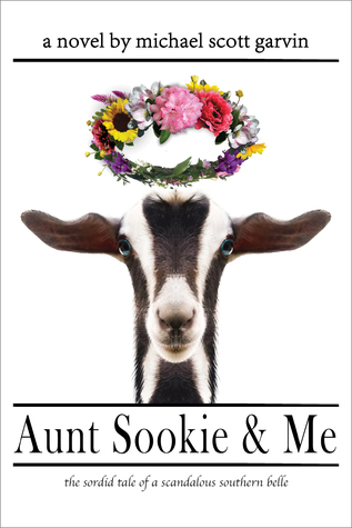 [PDF] [EPUB] Aunt Sookie and Me: The Sordid Tale of a Scandalous Southern Belle Download by Michael Scott Garvin