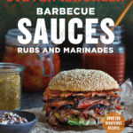 [PDF] [EPUB] Barbecue Sauces, Rubs, and Marinades–Bastes, Butters  Glazes, Too Download