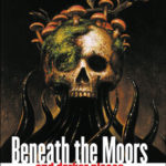 [PDF] [EPUB] Beneath the Moors and Darker Places Download