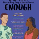 [PDF] [EPUB] Black Enough: Stories of Being Young and Black in America Download