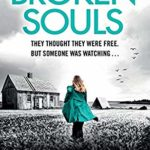[PDF] [EPUB] Broken Souls: An absolutely addictive mystery thriller with a brilliant twist (Detective Lottie Parker) Download