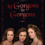 [PDF] [EPUB] Charmed: Let Gorgons Be Gorgons Download