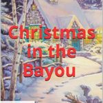 [PDF] [EPUB] Christmas in the Bayou (Miss Fortune) Download