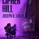 [PDF] [EPUB] Cipher Hill (Free-Wrench #5) Download