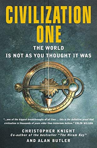 [PDF] [EPUB] Civilization One: The World Is Not as You Thought it Was Download by Christopher    Knight