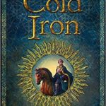 [PDF] [EPUB] Cold Iron (Masters and Mages, #1) Download