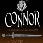 [PDF] [EPUB] Connor (The Ghosts of Culloden Moor #20) Download