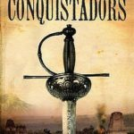 [PDF] [EPUB] Conquistadors: The Spanish Explorers and the Discovery of the New World Download