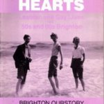 [PDF] [EPUB] Daring Hearts: Lesbian and Gay Lives of 50s and 60s Brighton (QueenSpark book) Download