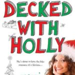 [PDF] [EPUB] Decked with Holly Download