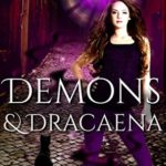[PDF] [EPUB] Demons and Dracaena (Hawthorn Witches Book 1) Download